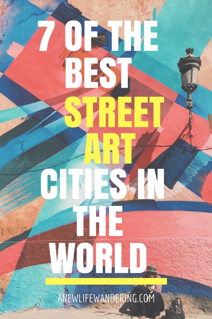 7 best street art cities in the world
