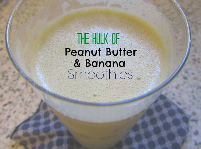 hulk peanutbutterbanana smoothie2