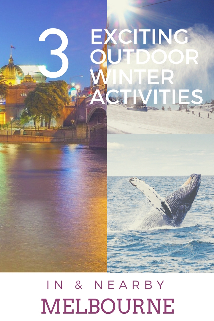 3 Exciting Outdoor Winter Activities in Melbourne and Nearby