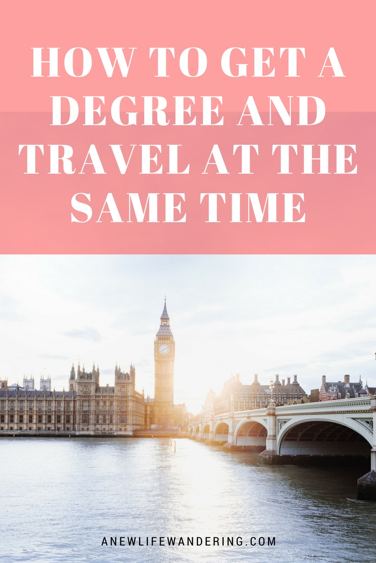 How to Get a Degree and Travel at the Same Time